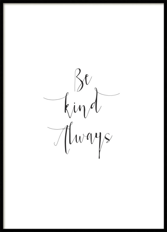 Be Kind Always Poster