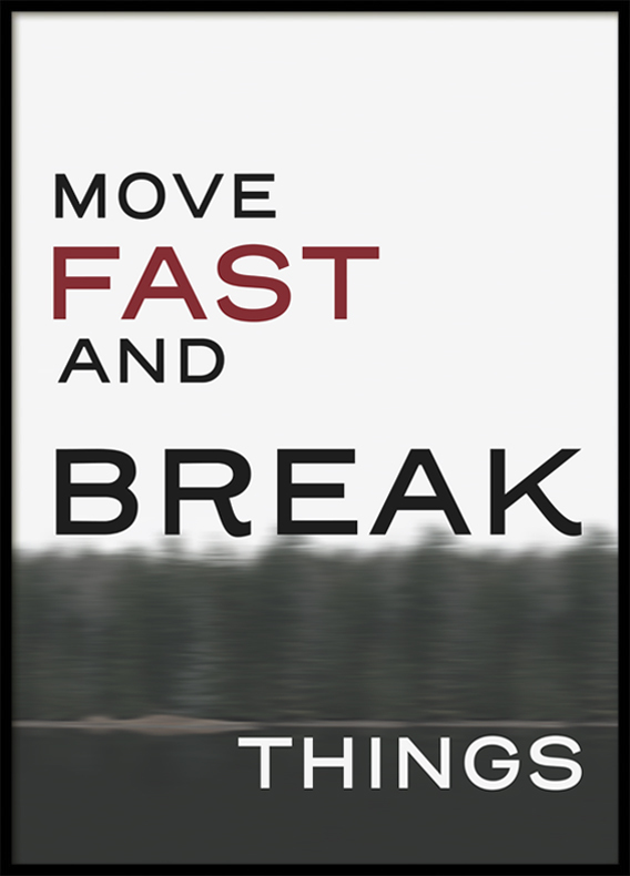Quote Move Fast, Poster