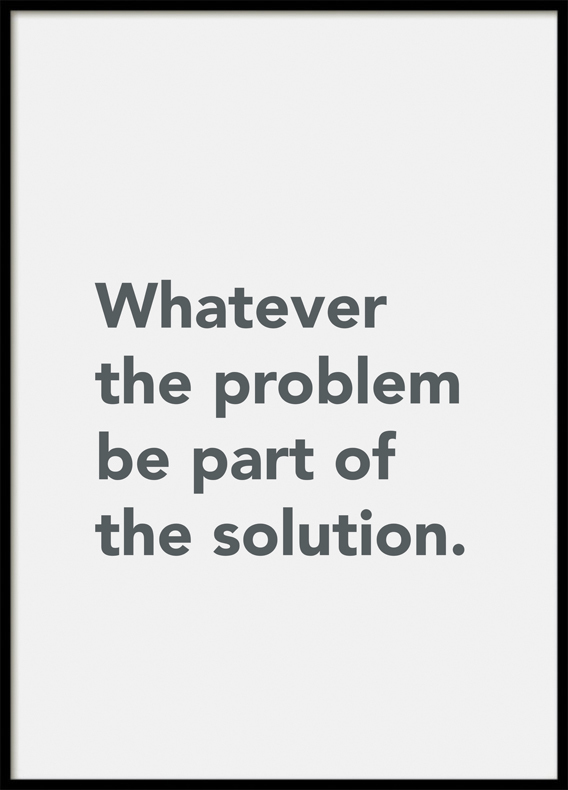 Quote Whatever the problem , Poster