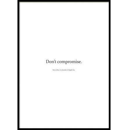 Poster, Don't compromise, White
