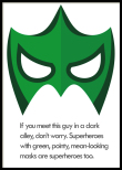 Don't Worry, Superhero, Poster