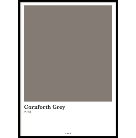 CORNFORTH GREY, POSTER